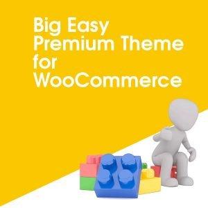 Big Easy Premium Theme for WooCommerce