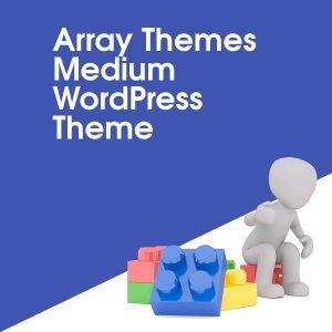 Array Themes Medium WordPress Theme