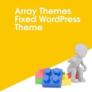 Array Themes Fixed WordPress Theme