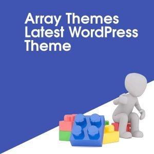 Array Themes Latest WordPress Theme