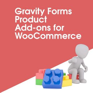 Gravity Forms Product Add-ons for WooCommerce