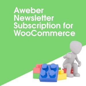 Aweber Newsletter Subscription for WooCommerce